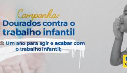 Semas promove Campanha Dourados contra o Trabalho Infantil no mês de junho